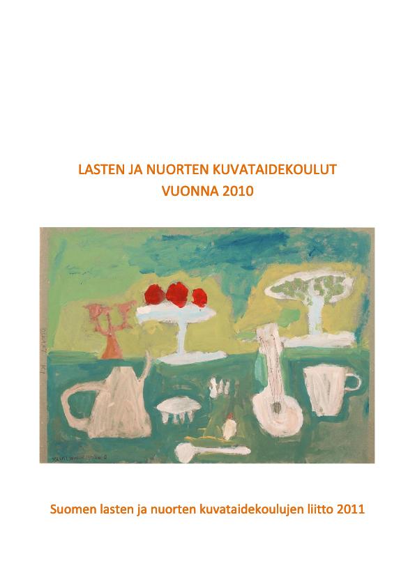 Lasten ja nuorten kuvataidekoulut vuonna 2010 -julkaisun kansi.