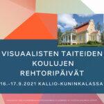 Visuaalisten taiteiden koulujen rehtoripäivien 2021 markkinointikuva.